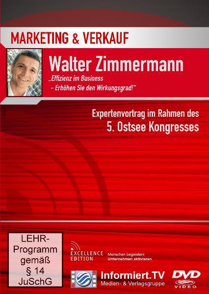 Wissensforum.TV - Walter Zimmermann - Effizienz...