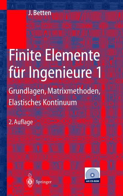 Finite Elemente für Ingenieure 1: Grundlagen, M...