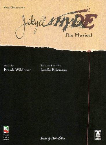 Jekyll & Hyde - The Musical - Cherry Lane Music