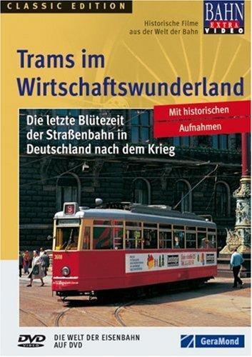 Trams im Wirtschaftswunderland - Ton Pruissen