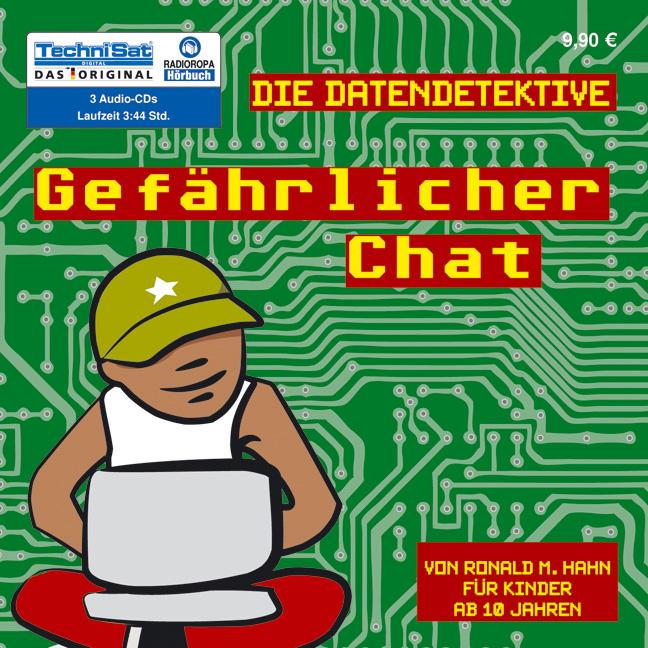 Die Datendetektive - Gefährlicher Chat - Ronald...