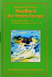 Das Freie-Energie-Handbuch: Eine Sammlung von Patenten und Informationen - David Hatcher Childress