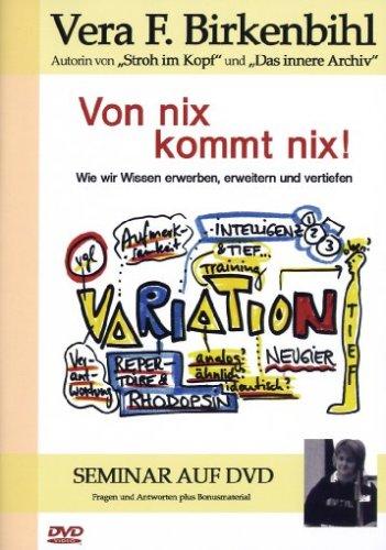 Von Nix kommt nix! - Vera F. Birkenbihl