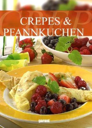 Crepes und Pfannkuchen - -