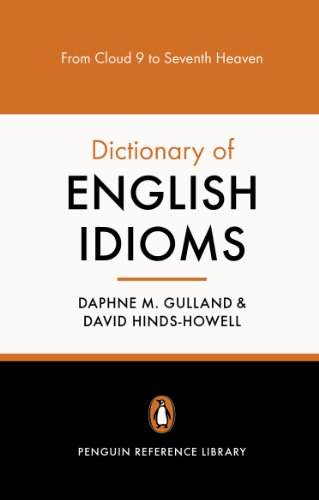 The Penguin Dictionary of English Idioms (Pengu...