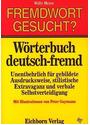 Fremdwort gesucht?: Wörterbuch Deutsch- Fremd - Willy Meyer [Taschenbuch, Auflage 1991]