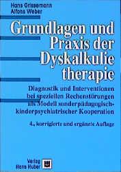 Grundlagen und Praxis der Dyskalkulietherapie: ...