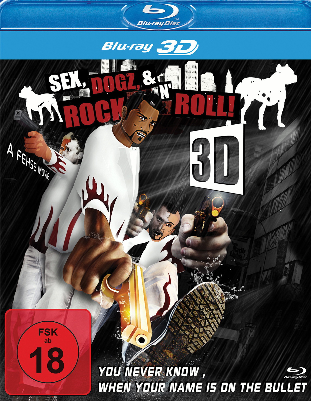 Sex, Dogz & Rock ´n´ Roll! [3D Blu-ray]