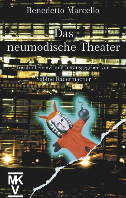 Das neumodische Theater - Benedetto Marcello