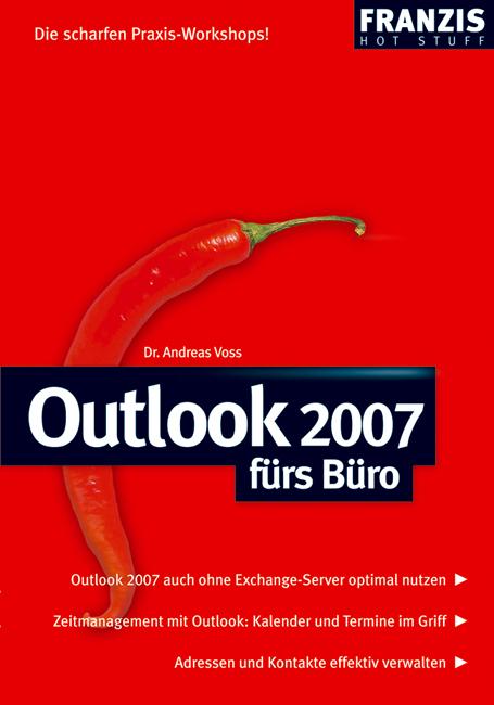 Outlook 2007 fürs Büro - Andreas Voss