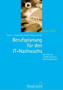 Berufsplanung für den IT-Nachwuchs. Start 2005....