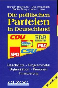 Die politischen Parteien in Deutschland: Geschi...
