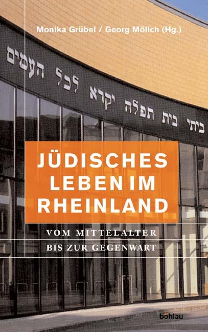 Jüdisches Leben im Rheinland. Vom Mittelalter b...