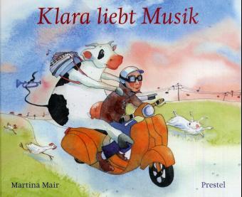 Klara liebt Musik - Martina Mair