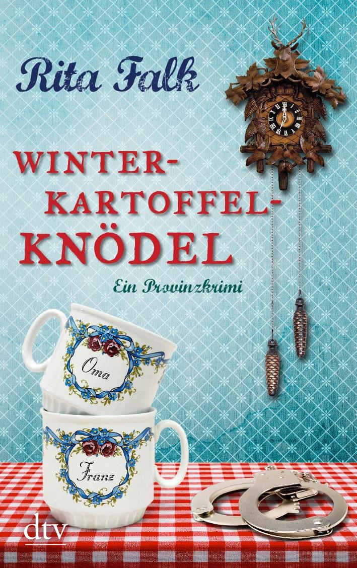Winterkartoffelknödel: Ein Provinzkrimi - Rita Falk [Taschenbuch]