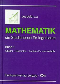 Mathematik, ein Studienbuch für Ingenieure, Bd....