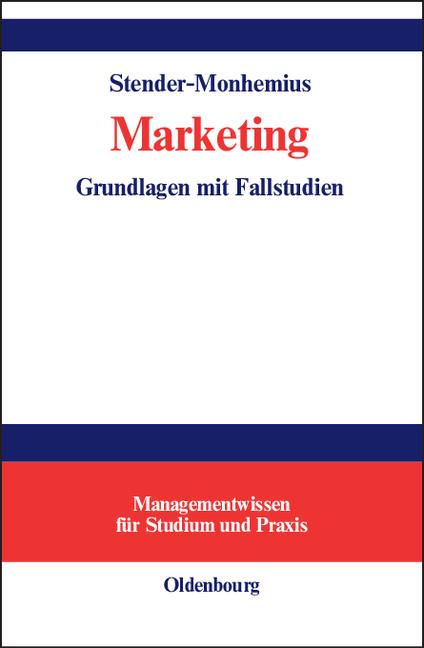 Marketing: Grundlagen mit Fallstudien - Kerstin...