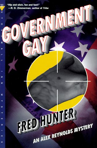 Government Gay: An Alex Reynolds Mystery (Alex ...