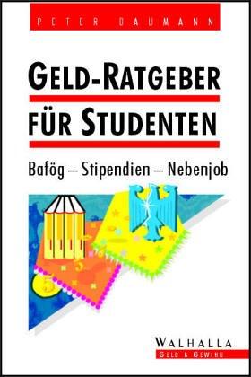 Studenten brauchen Geld. Bafög - Stipendien - N...