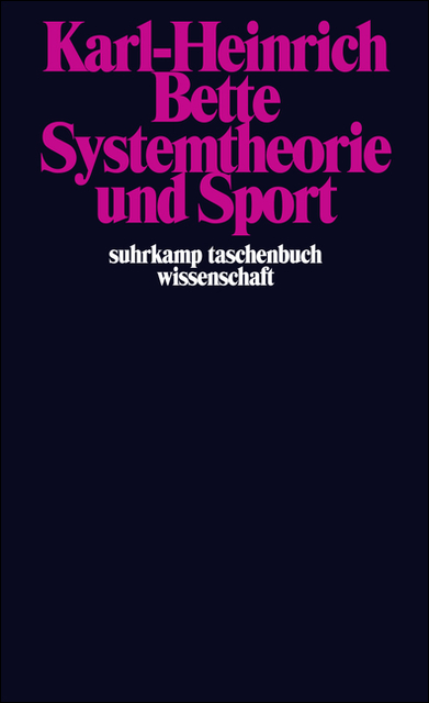 Systemtheorie und Sport (suhrkamp taschenbuch w...