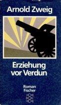 Erziehung vor Verdun. Roman - Arnold Zweig