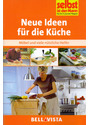 Selbst ist der Mann: Neue Ideen für die Küche - Möbel und viele nützliche Helfer [Broschiert]