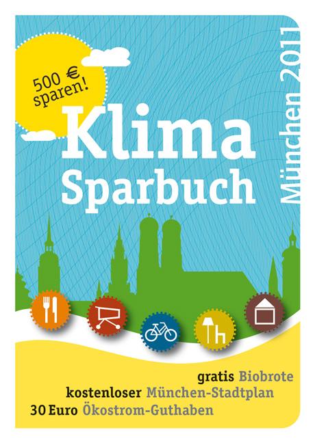 Klimasparbuch München 2011: Klima schützen & Geld sparen
