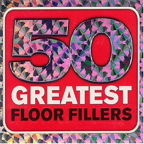 Various - 50 Greatest Floor Fillers