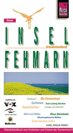 Insel Fehmarn. Urlaubshandbuch - Hans-Jürgen Fr...