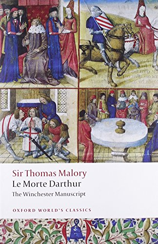 Le Morte D´Arthur: The Winchester Manuscript (Oxford World´s Classics) - Thomas Malory