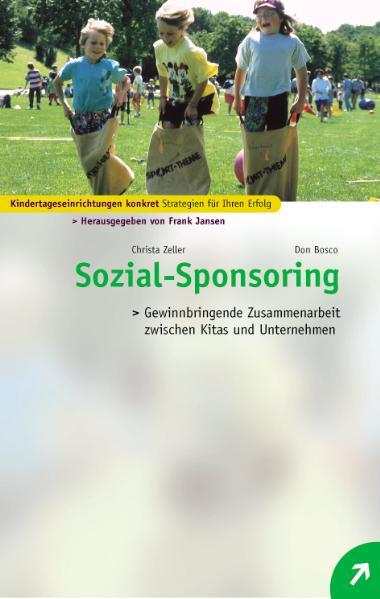 Sozial-Sponsoring: Gewinnbringende Zusammenarbeit zwischen Kitas und Unternehmen - Christa Zeller