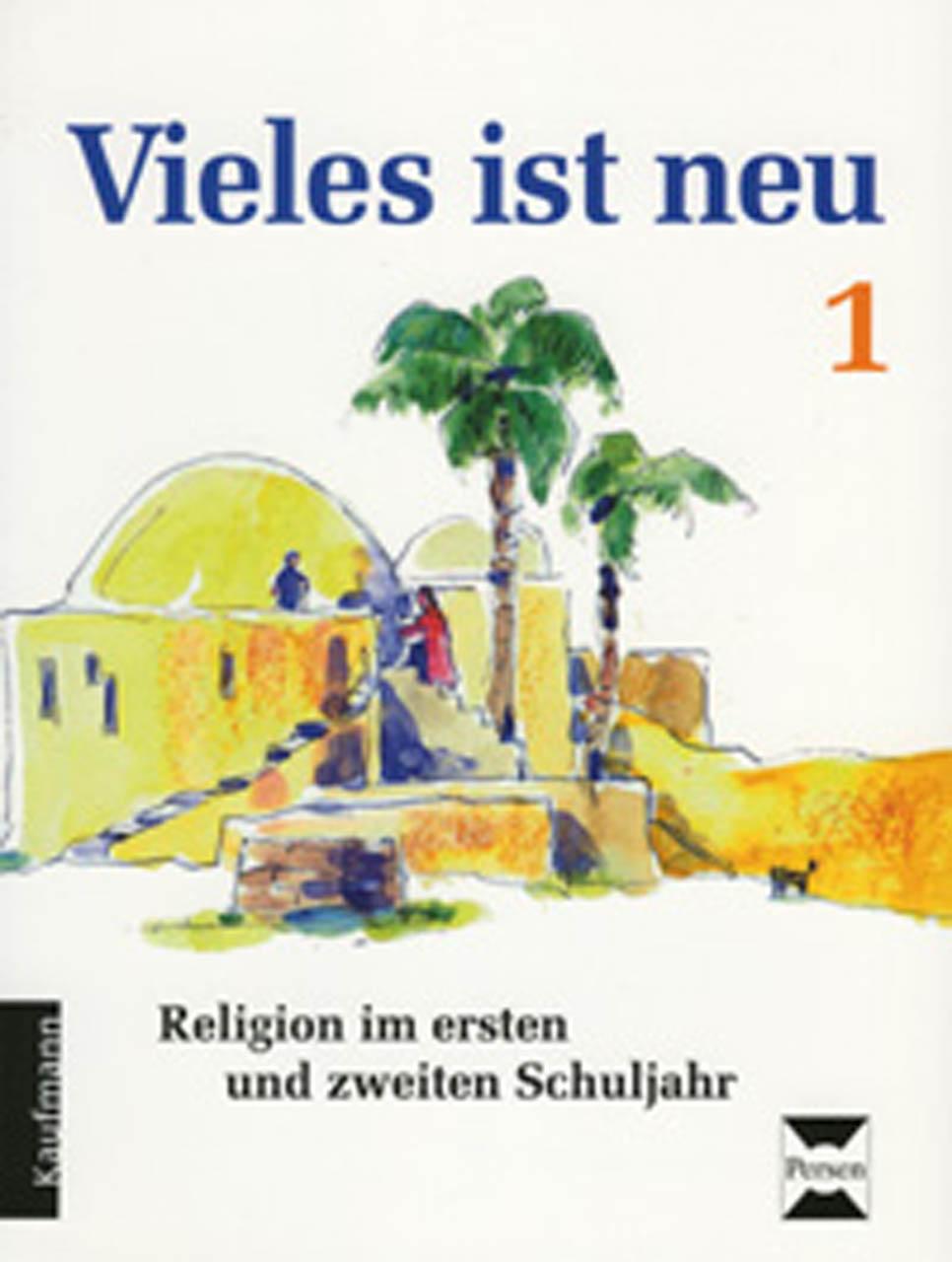 Vieles ist neu - Religion im ersten und zweiten...