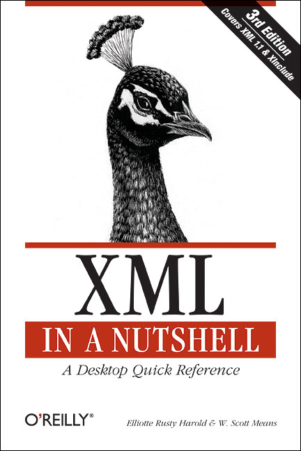 XML in a Nutshell: A Desktop Quick Reference (I...