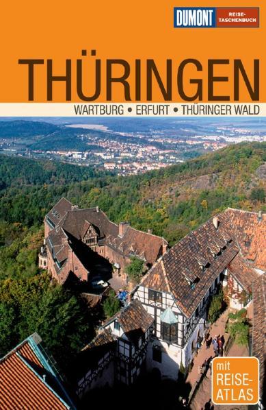 DuMont Reise-Taschenbuch Thüringen. Wartburg - ...