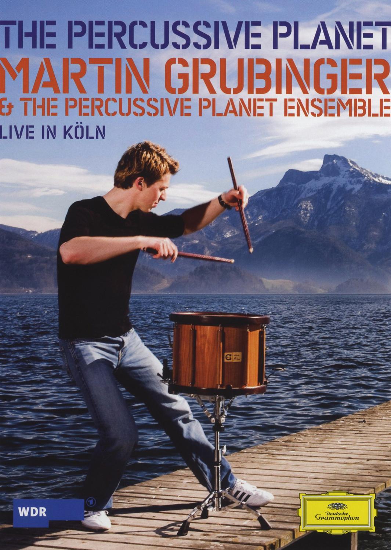 Martin Grubinger - The Percussive Planet