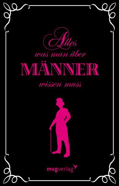 Alles, was man über Männer wissen muss - Alina ...