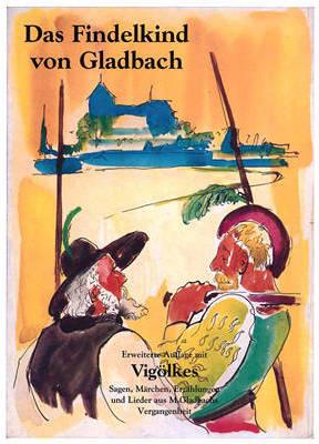 Das Findelkind von Gladbach - Michael Wefers