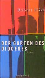 Der Garten des Diogenes - Robert Hasz