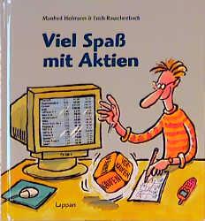 Viel Spaß mit Aktien - Erich Rauschenbach