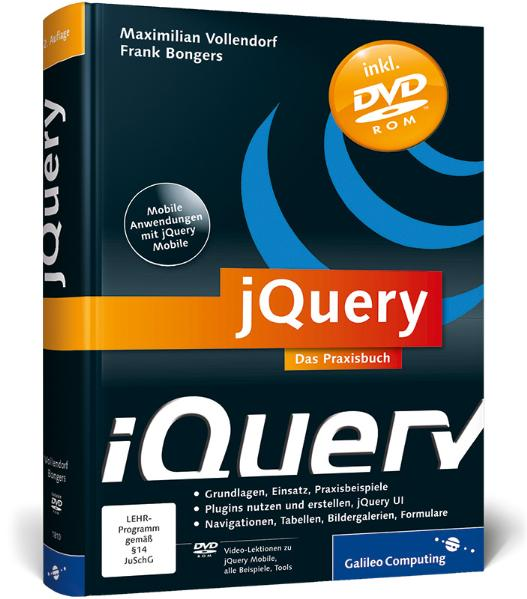 jQuery: Das Praxisbuch (Galileo Computing) - Fr...