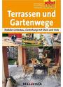 Selbst ist der Mann: Terrassen und Gartenwege - Stabiler Unterbau, Gestaltung mit Stein und Holz [Broschiert]