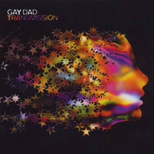 Gay Dad - Transmission