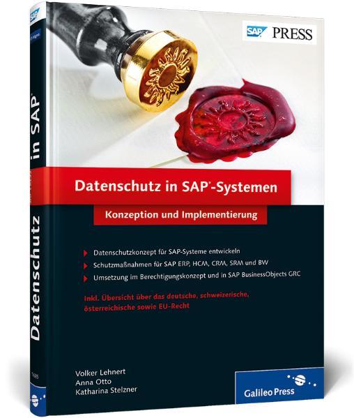 Datenschutz in SAP-Systemen: Konzeption und Implementierung (SAP PRESS) - Volker Lehnert