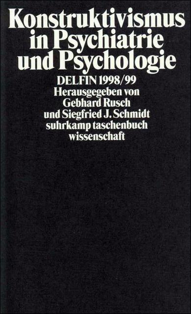 Konstruktivismus in Psychiatrie und Psychologie...