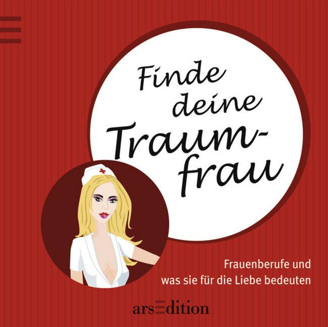 Finde deine Traumfrau - Markus Steinhaus