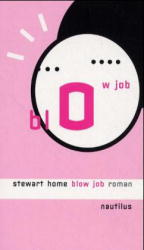 Blow Job - Stewart Home