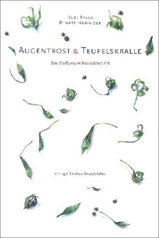 Augentrost und Teufelskralle - Rudi Palla