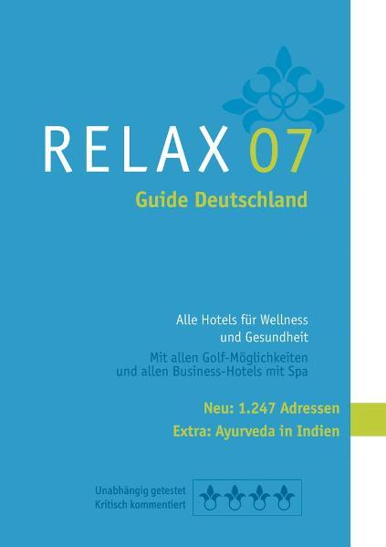 Relax Guide 2007 Deutschland - Christian Werner