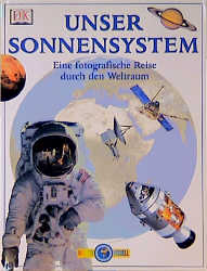 Wissen visuell: Unser Sonnensystem - Peter Bond
