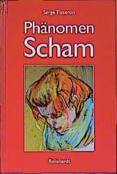 Phänomen Scham - Serge Tisseron